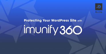 Protecting Your WordPress Site with Imunify360