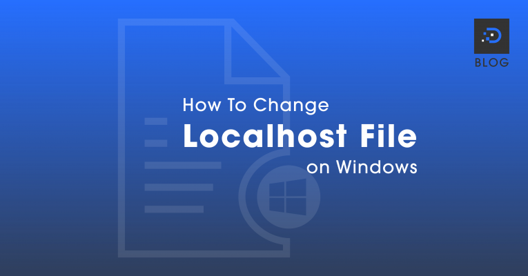 How to Change Localhost File on Windows