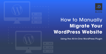 How to Manually Migrate Your WordPress Website Using the All-In-One WordPress Plugin