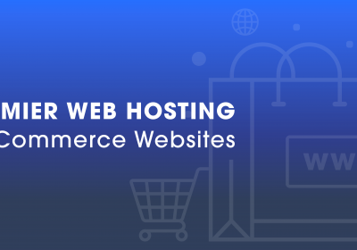 Premier Web Hosting for eCommerce Websites