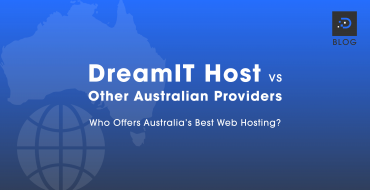 DreamIT Host vs Other Australian Providers – Who Offers Australia's Best Web Hosting?