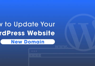 How to Update Your WordPress Website to a New Domain